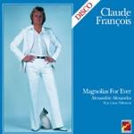 claude-francois-magnolia-for-ever
