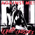 Against-Me-White-Crosses