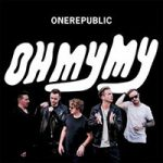 One-Republic-Oh-My-My